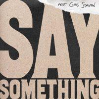 Artwork of Say Something