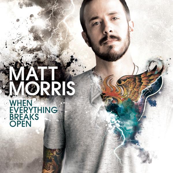 Artwork of When Everything Breaks Open, Matt Morris